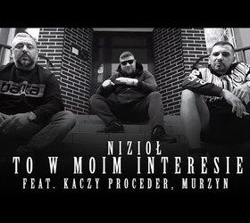 Nizioł ft. Kaczy Proceder, Murzyn ZdR/Syndykat - To w moim interesie