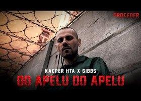 Kacper HTA x GIBBS - Od apelu do apelu