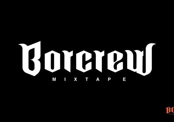 Big borcrew mixtape premiera i odsluch