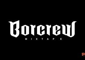 BORCREW MIXTAPE - premiera i odsłuch