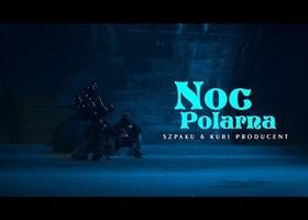 "Szpaku & Kubi Producent ""Noc polarna"" - Teledysk"