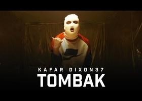 """Kafar Dixon37 """"Tombak"""" - Teledysk"""