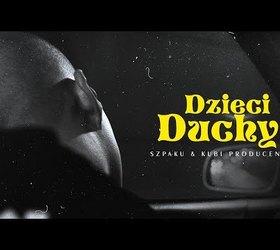 """Szpaku & Kubi Producent """"Dzieci duchy"""""""