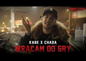 Kabe x Chada - Wracam do gry