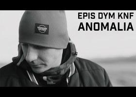 """Epis DYM KNF """"Anomalia"""" - Teledysk"""