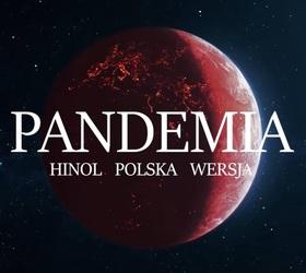 """Pandemia"" od Hinola PW"