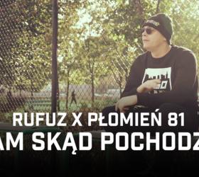 """Rufuz ft. Płomień 81 (Onar, Pezet) """"Tam skąd pochodzę"""" - Teledysk"""
