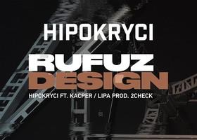 """Rufuz ft. Kacper, Lipa """"Hipokryci"""" - Teledysk"""