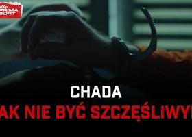 """Chada x RX """"Jak nie być szczęśliwym"""" - Teledysk"""