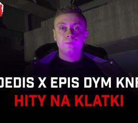 "Dedis x Epis DYM KNF ""Hity na klatki"" - Teledysk"