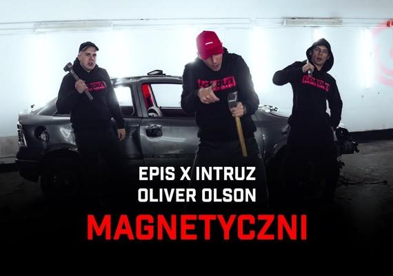 Big epis x intruz ft oliver olson magnetyczni teledysk