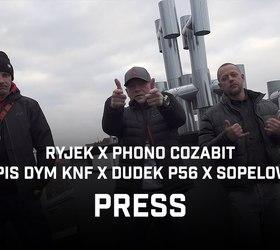 """RYJEK x PHONO COZABIT feat. Dudek P56, Epis DYM KNF, SOPELOWA """"Press"""" - Teledysk"""