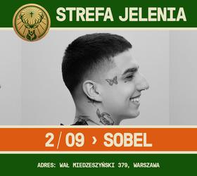 Sobel • Warszawa • Strefa Jelenia Jagermeister • 02/09/2021