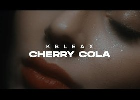 "kbleax ""cherry cola"" - Teledysk"